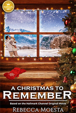 a christmas to remember by rebecca moesta - A Christmas To Remember