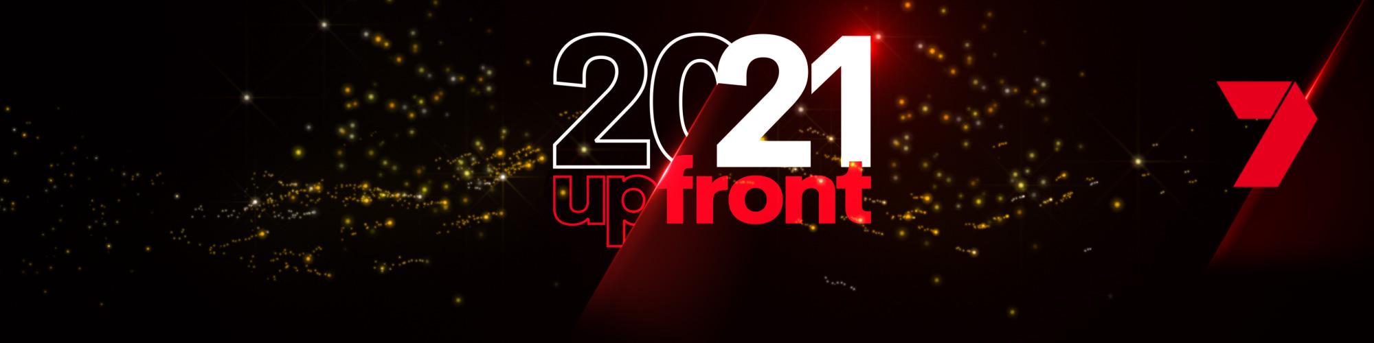 Seven's 2021 Upfront Registration