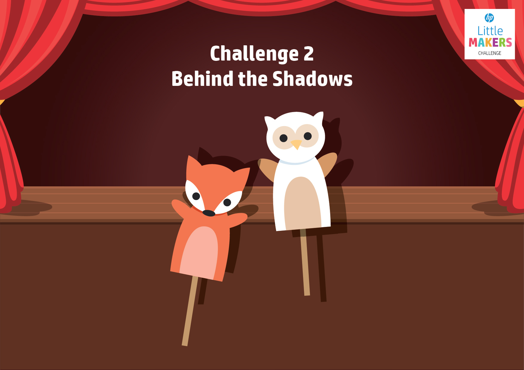 Challenge 2: Behind the Shadows